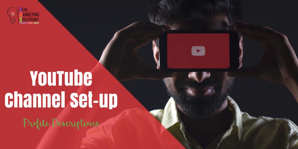YouTube Channel Set-up: Profile Descriptions