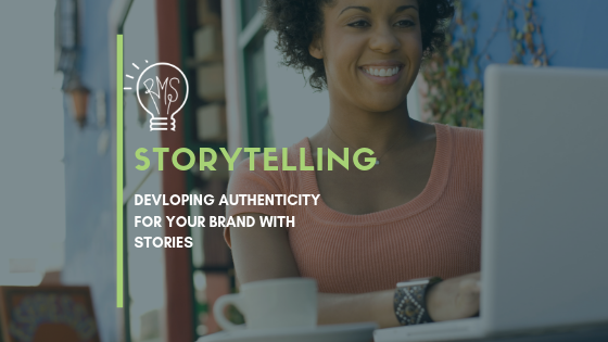 Storytelling – Developing Authenticity